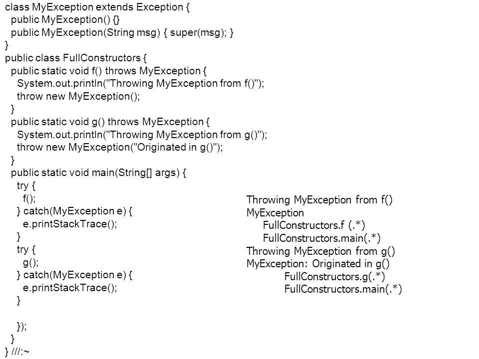 Fejlett Programozási Technológiák 2. 22 class MyException extends Exception { public MyException() {} public MyException(String msg) { super(msg); } }