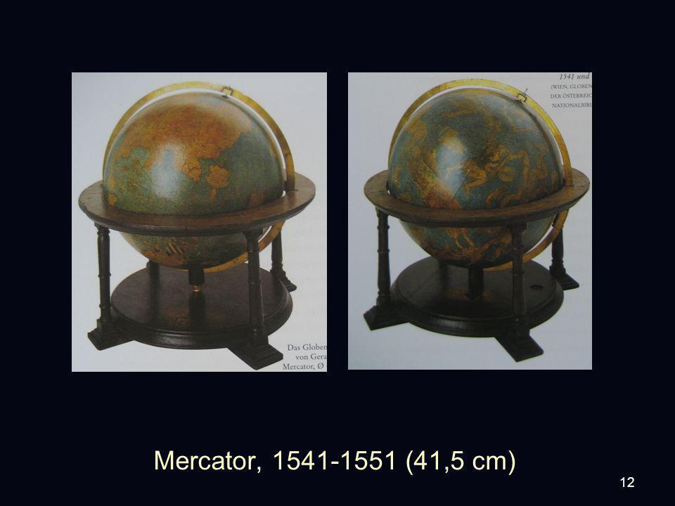 12 Mercator, 1541-1551 (41,5 cm)