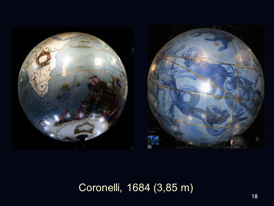 18 Coronelli, 1684 (3,85 m)