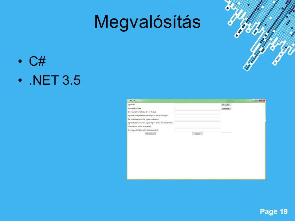 Powerpoint Templates Page 19 Megvalósítás C#.NET 3.5