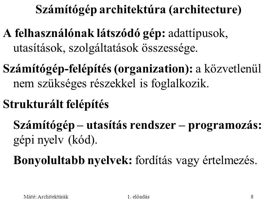 Máté: Architektúrák1.előadás39 4. generáció: VLSI (Very Large Scale Integration) (1980- ).
