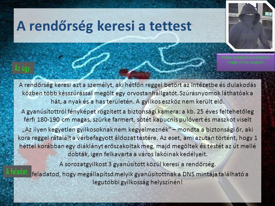 egy tömegkatasztrófa áldozatának DNS-profilja: DNS-profil közvetlen bizonyítékról (pl.