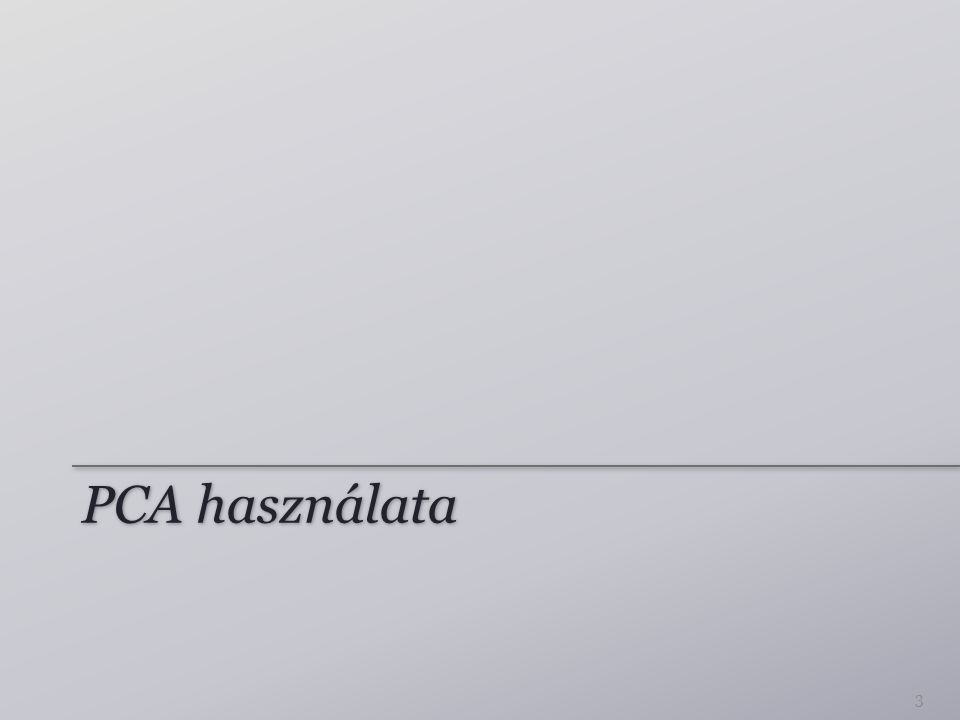 PCA használata 3