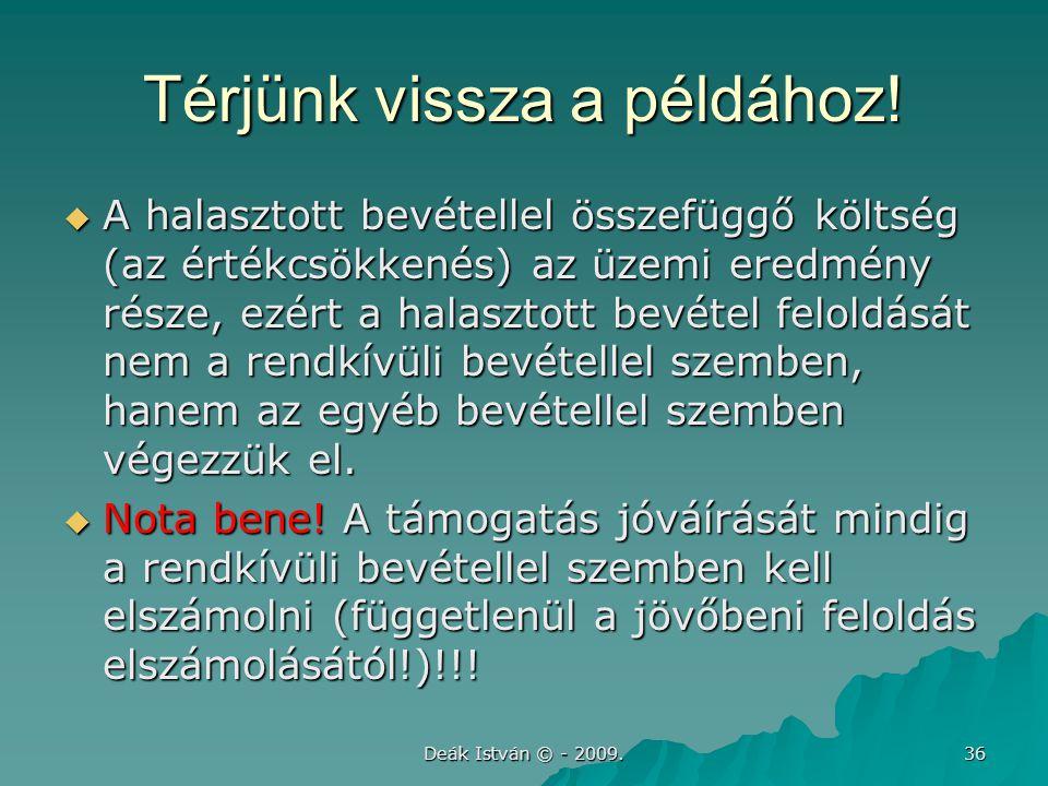 Deák István © - 2009.36 Térjünk vissza a példához.