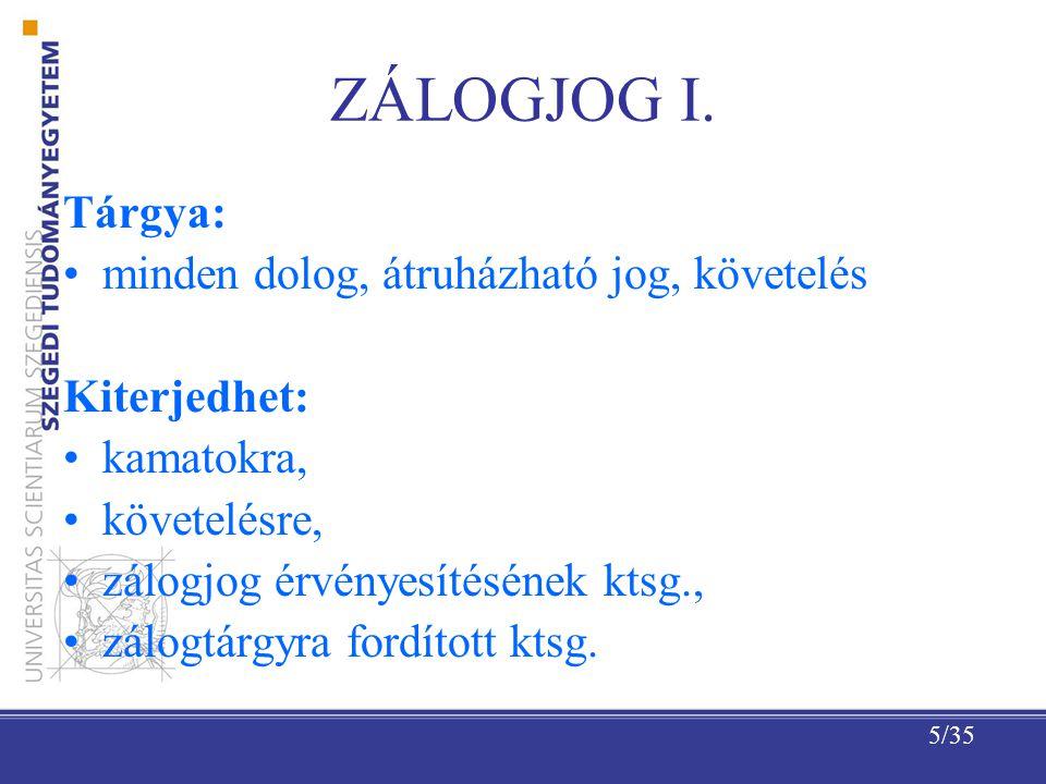 5/35 ZÁLOGJOG I.