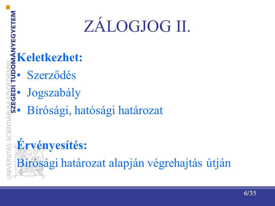 6/35 ZÁLOGJOG II.