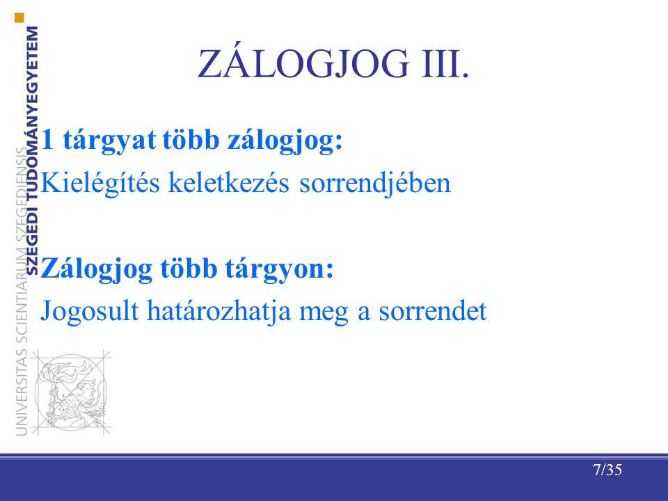 7/35 ZÁLOGJOG III.