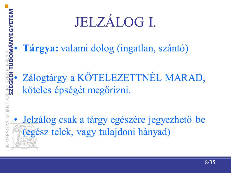 8/35 JELZÁLOG I.