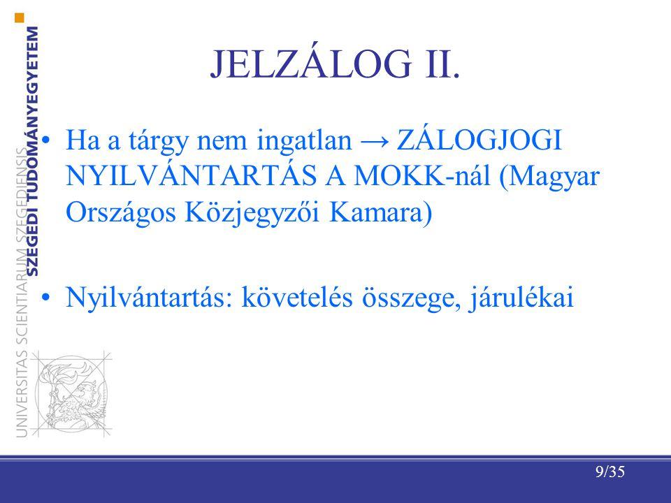 9/35 JELZÁLOG II.
