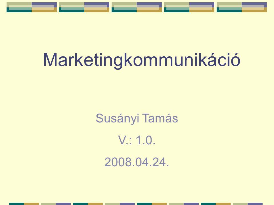 Marketingkommunikáció Az eladótól a vevő felé irányuló információ kibocsátás, a vevő attitűdjének, magatartásának befolyásolása, megváltoztatása érdekében.