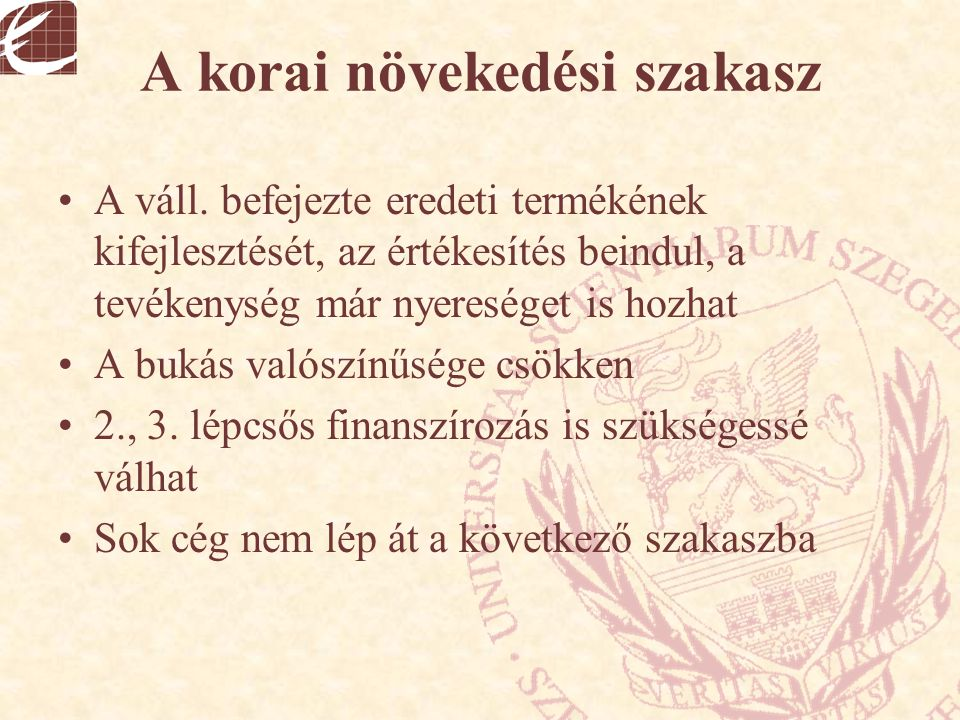 Ágazati megoszlás Magyarországon A finanszírozott vállalkozások ágazata szerint 15 év alatt a legtöbb befektetésre a kommunikáció, a fogyasztási cikkek előállítása és a számítógéppel kapcsolatos tevékenységet végző cégek körében került sor.