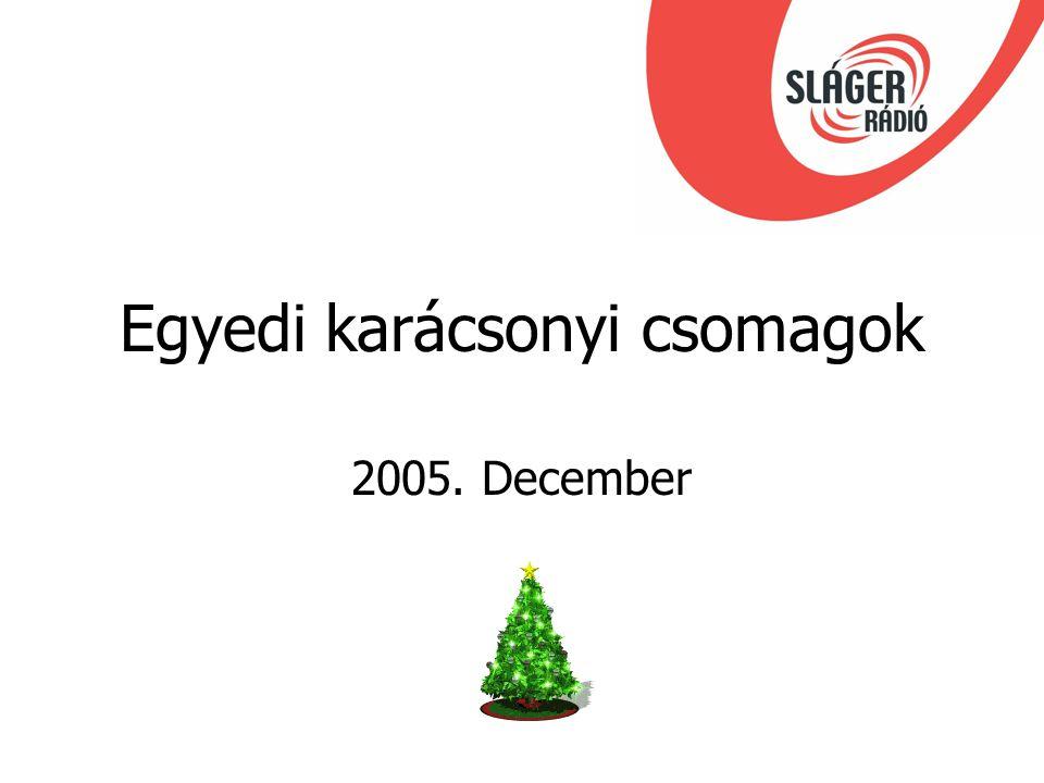 Egyedi karácsonyi csomagok 2005. December