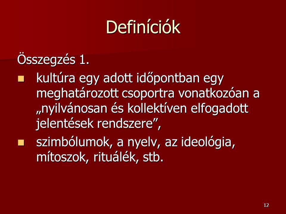 12 Definíciók Összegzés 1.