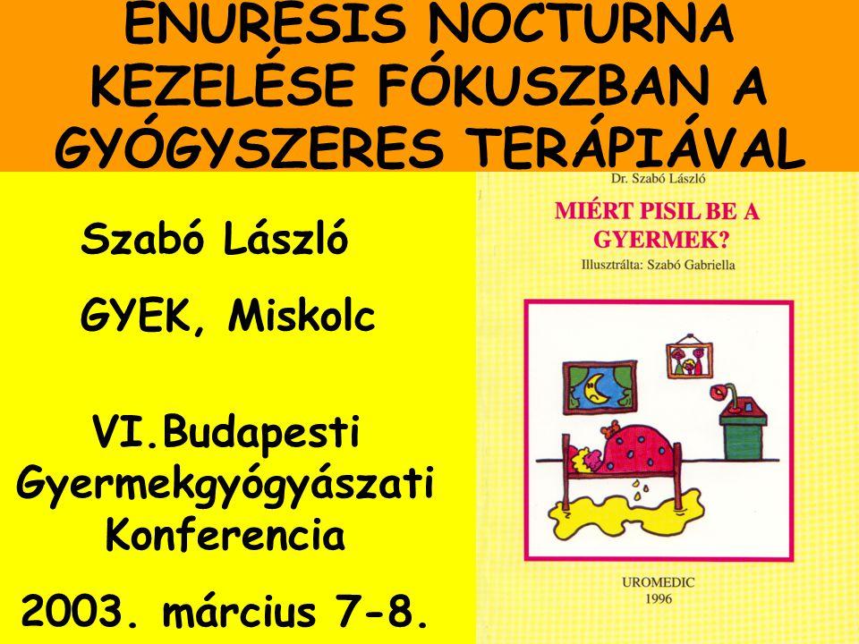 ENURESIS NOCTURNA KEZELÉSE Acta Paediatr 1999 88:679-90.