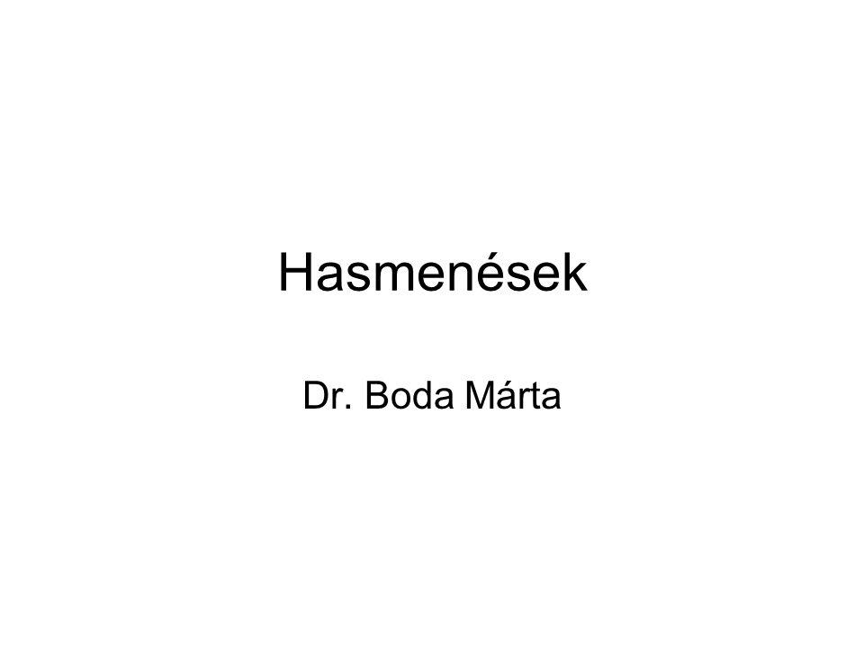 Hasmenések Dr. Boda Márta