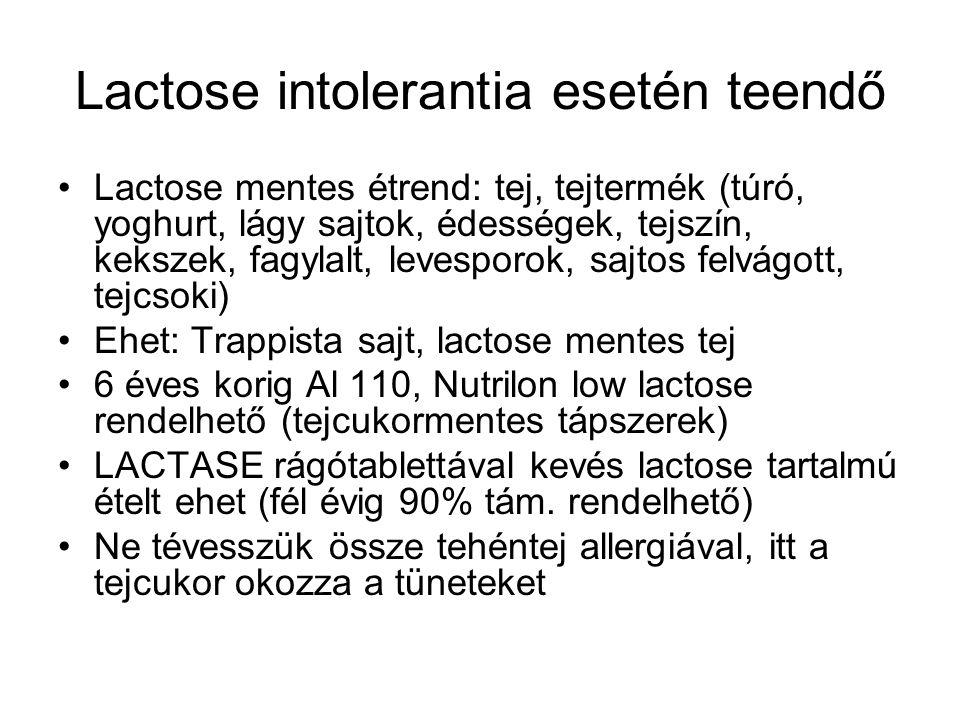 Lactose intolerantia esetén teendő Lactose mentes étrend: tej, tejtermék (túró, yoghurt, lágy sajtok, édességek, tejszín, kekszek, fagylalt, levesporo