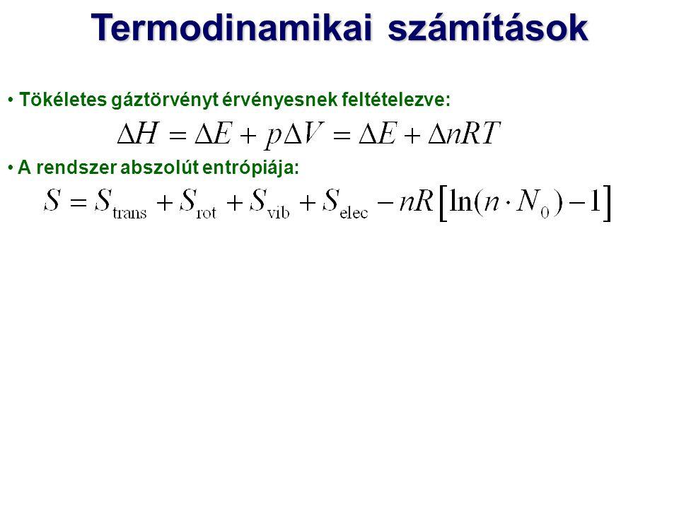 Tökéletes gáztörvényt érvényesnek feltételezve: A rendszer abszolút entrópiája: Termodinamikai számítások