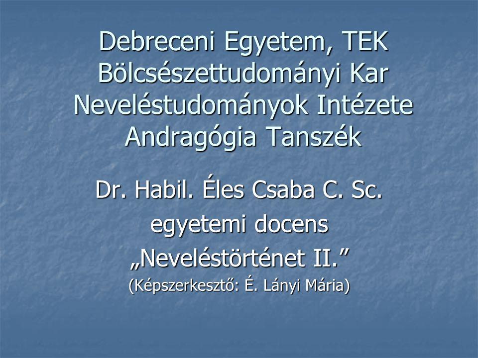 2 Kötelező szakirodalom (1)   Pukánszky Béla-Németh András: Neveléstörténet.