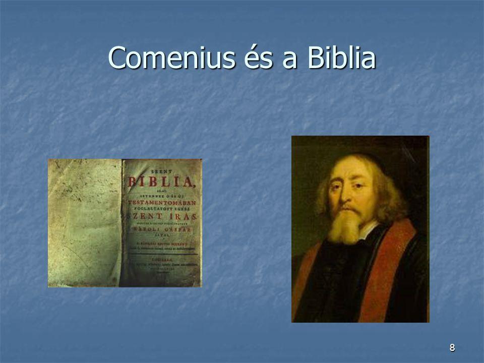 19 Comenius: A könyvekről, az értelmi képzés fő eszközeiről, 1650.