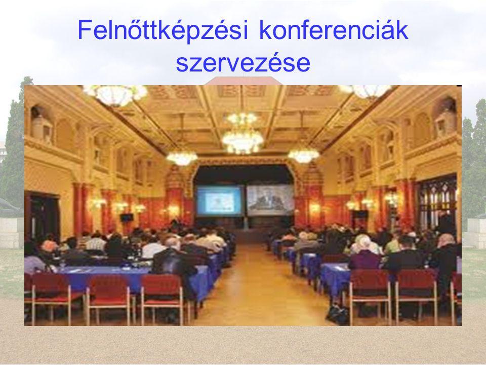 Felnőttképzési konferenciák szervezése