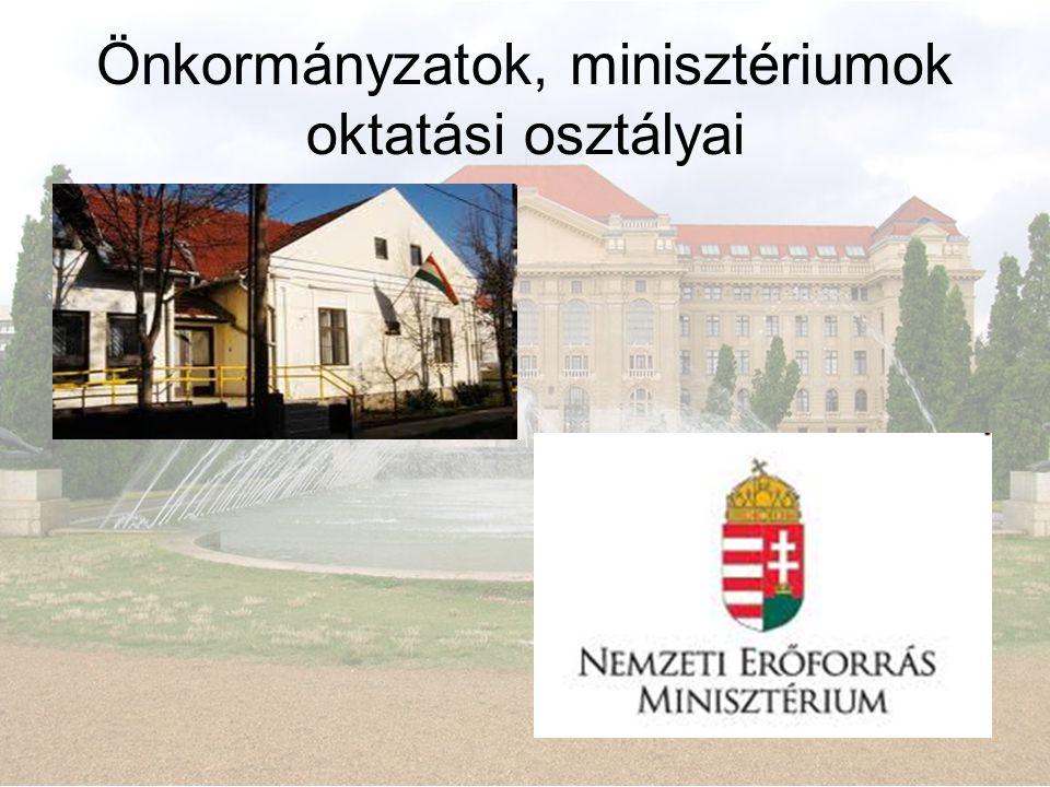 Önkormányzatok, minisztériumok oktatási osztályai