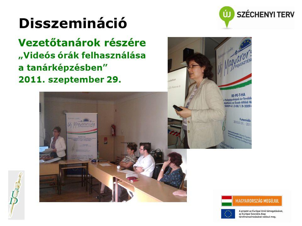 """Disszemináció Gyakorló tanárok részére: """"Classroom Experience 2011. szeptember 30."""