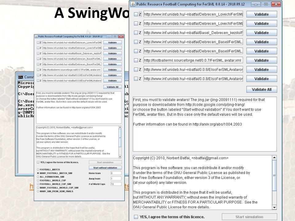 A SwingWorker használata https://sourceforge.net/projects/footballerml/