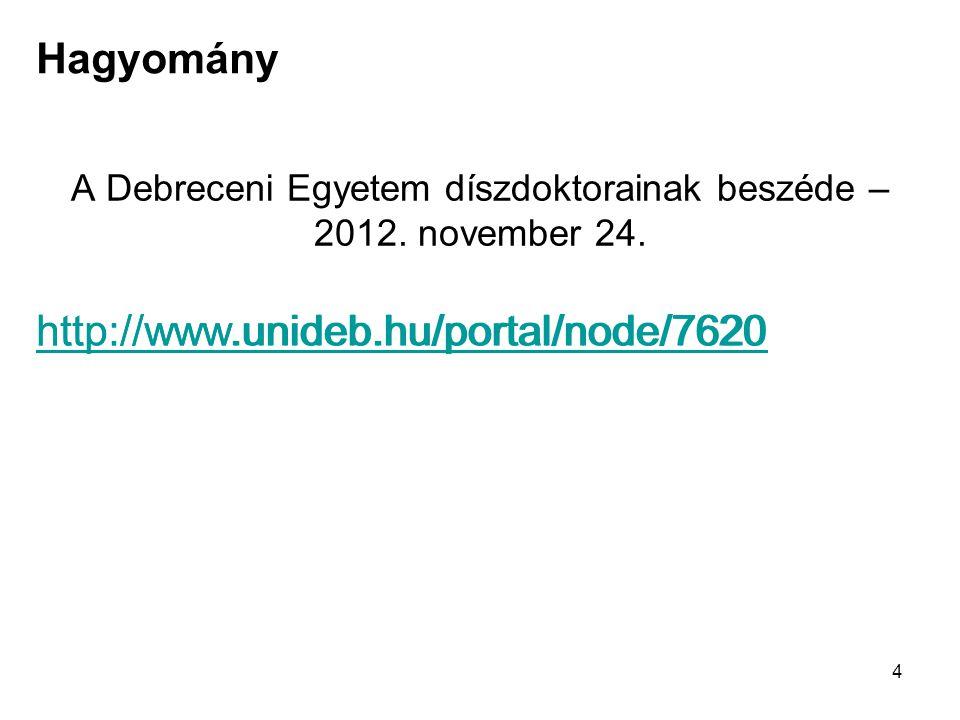 4 A Debreceni Egyetem díszdoktorainak beszéde – 2012.