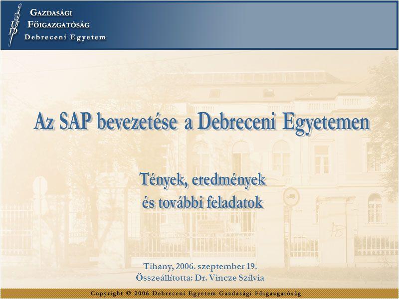 Tihany, 2006. szeptember 19. Összeállította: Dr. Vincze Szilvia