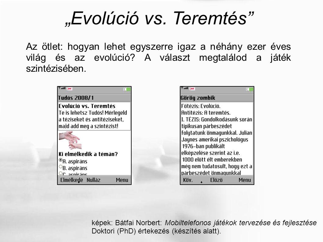 """""""Evolúció vs."""