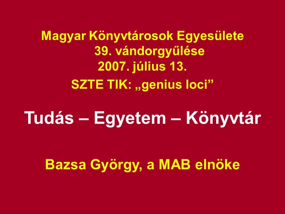 Magyar Könyvtárosok Egyesülete 39. vándorgyűlése 2007.