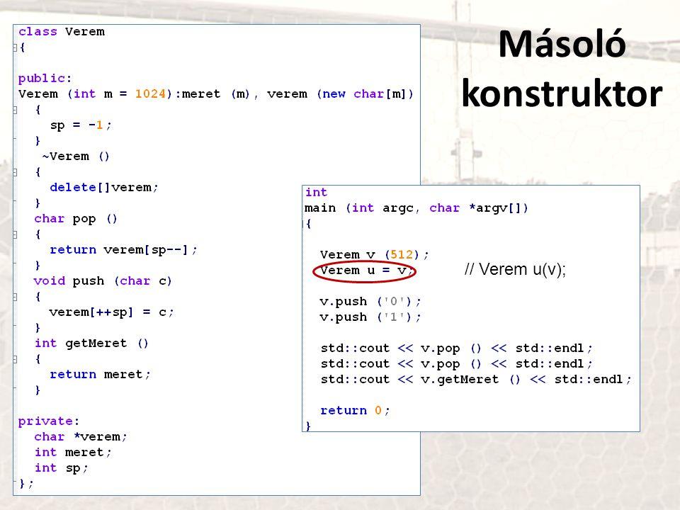 Másoló konstruktor // Verem u(v);