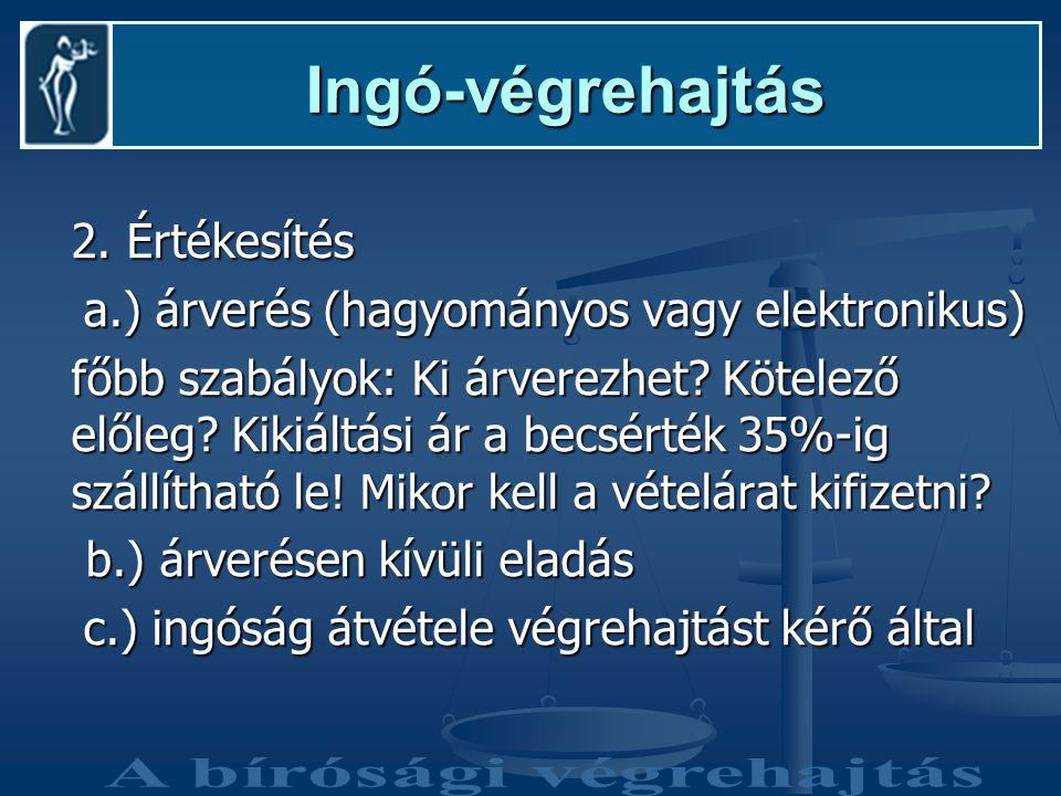 Ingó-végrehajtás Ingó-végrehajtás 2.