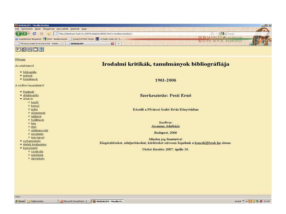 A szolgáltatás irányultsága szerint: dokumentum-orientált bibliográfia: a hangsúly azon van, hogy mi jelent meg.