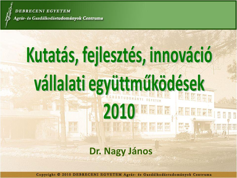 DE AGTC TÁMOGATÓI 2010-BEN OTP Bank Nyrt.Dalmandi Mezőgazdasági Zrt.