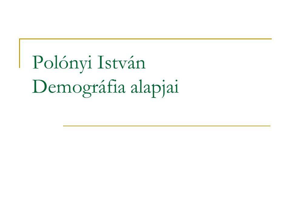 Polónyi István Demográfia alapjai