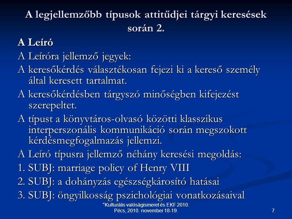 7 Kulturális valóságismeret és EKF 2010. Pécs, 2010.