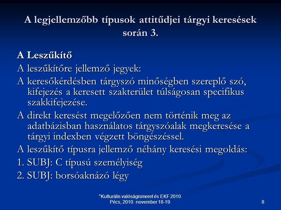 8 Kulturális valóságismeret és EKF 2010. Pécs, 2010.
