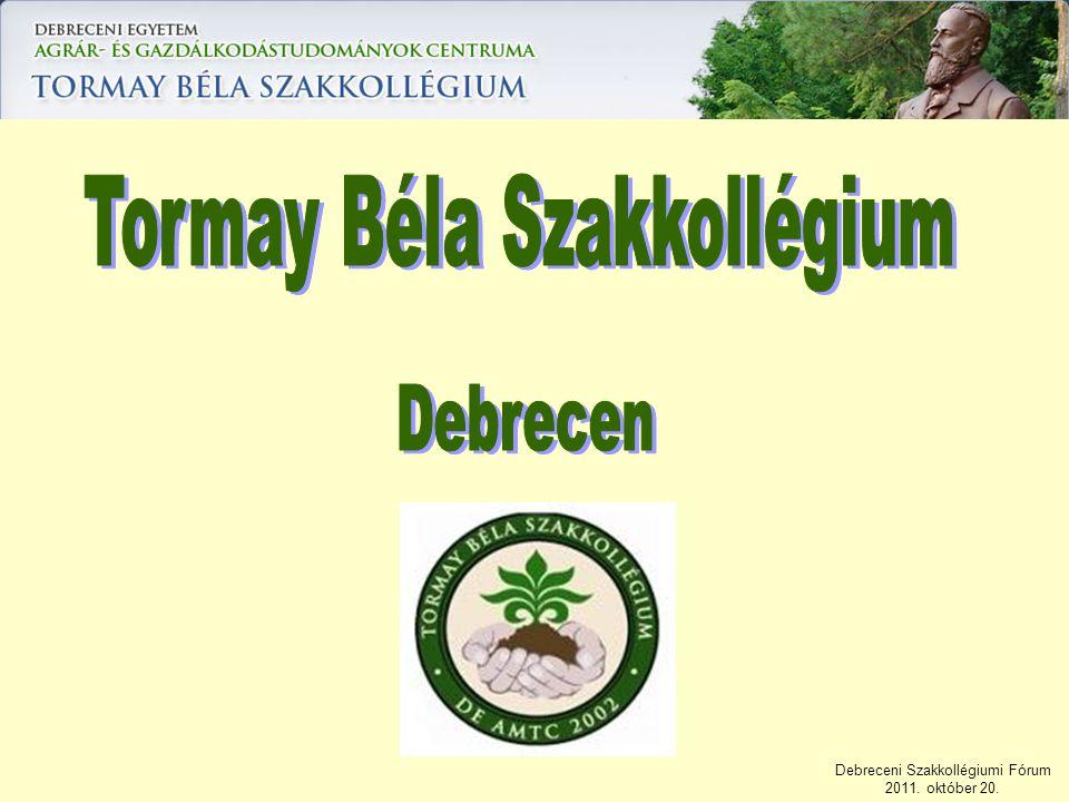 Debreceni Szakkollégiumi Fórum 2011. október 20.