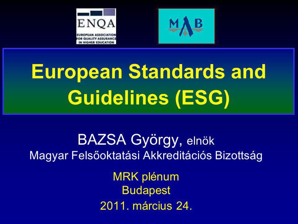 BAZSA György, elnök Magyar Felsőoktatási Akkreditációs Bizottság MRK plénum Budapest 2011.