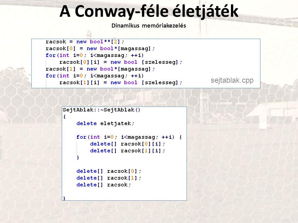 A Conway-féle életjáték Dinamikus memóriakezelés sejtablak.cpp