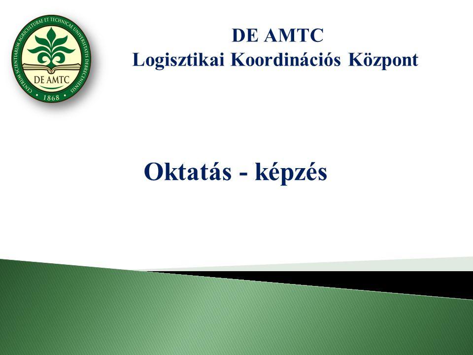 DE AMTC Logisztikai Koordinációs Központ Oktatás - képzés