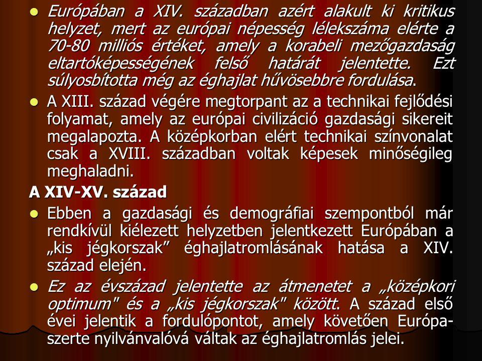 Európában a XIV.