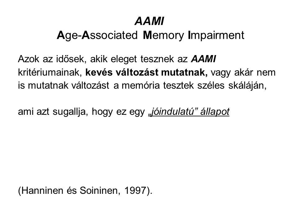 Két másik……….az egyik: Blackford és LaRue (1989): egyik az életkorral megegyező memória gyengülés, az ACMI (Age-Consistent Memory Impairment).
