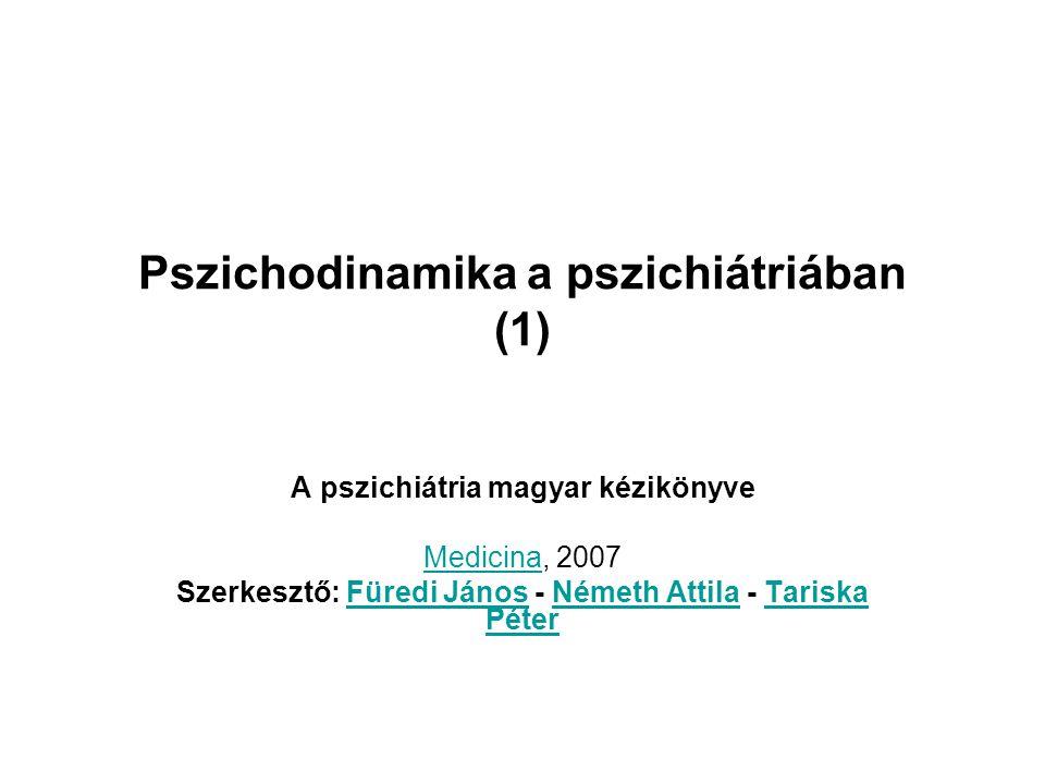 Pszichodinamika a pszichiátriában 19.