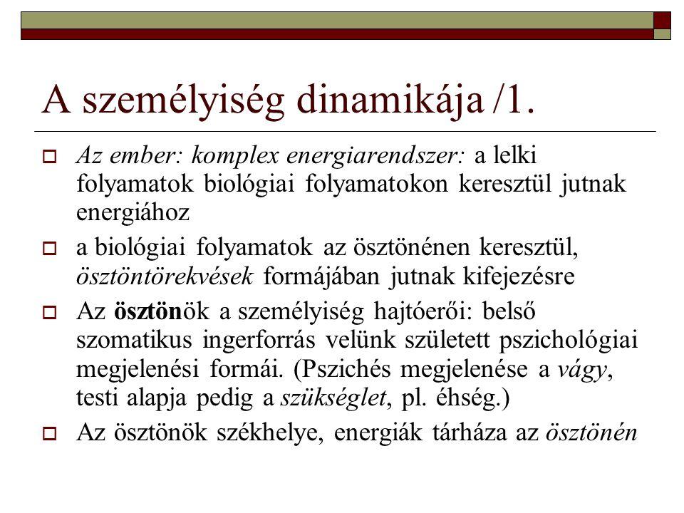 A személyiség dinamikája /1.