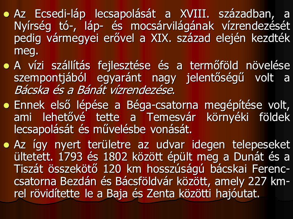 Az Ecsedi-láp lecsapolását a XVIII.