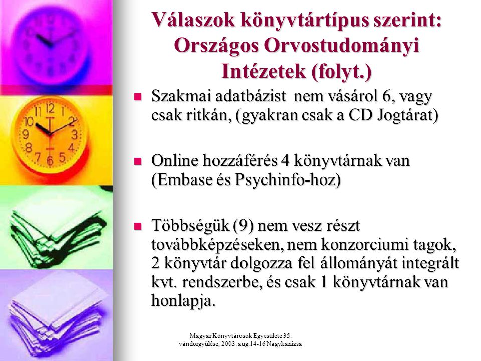 Magyar Könyvtárosok Egyesülete 35.vándorgyűlése, 2003.