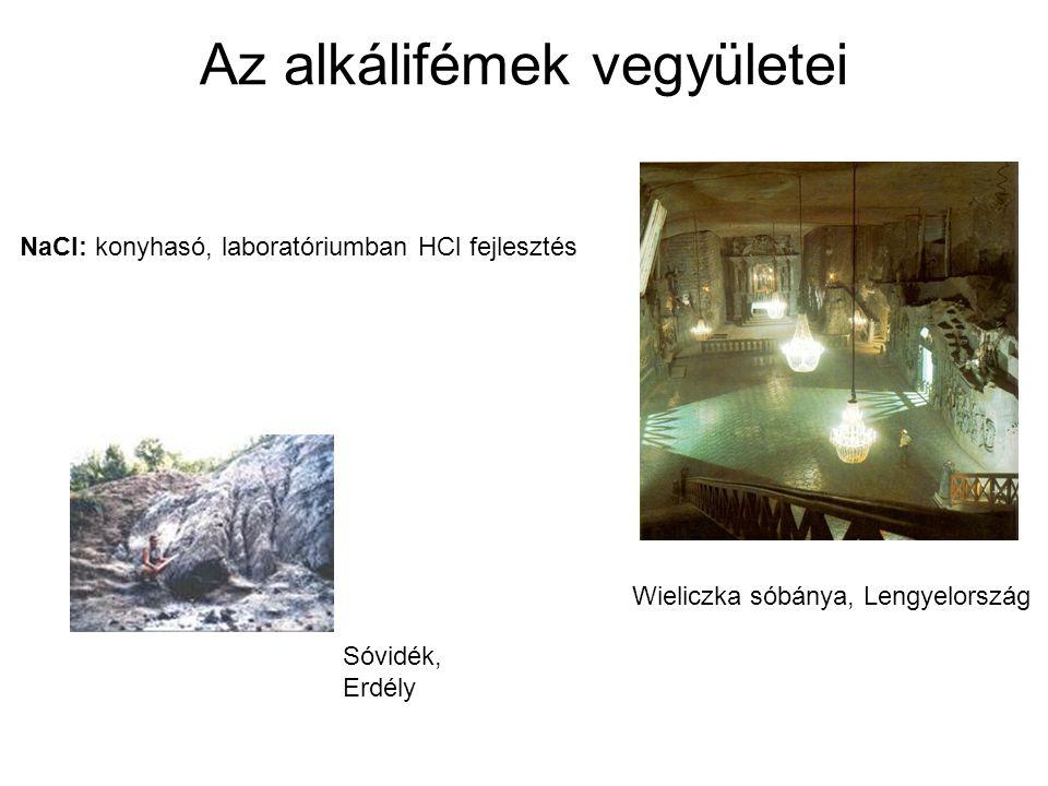 NaCl: konyhasó, laboratóriumban HCl fejlesztés Wieliczka sóbánya, Lengyelország Az alkálifémek vegyületei Sóvidék, Erdély
