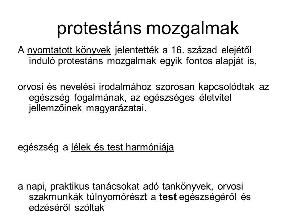 protestáns mozgalmak A nyomtatott könyvek jelentették a 16.
